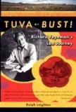 Tuva or Bust! Richard Feynman's Last Journey