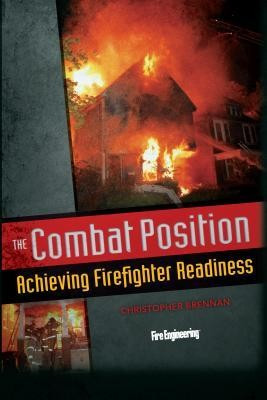 The Combat Position: Achieving Firefighter Readiness foto mare