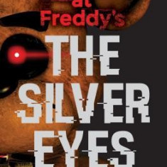 Five Nights at Freddy's: The Silver Eyes - Carte in engleza