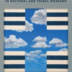 Decolonizing Museums: Representing Native America in National and Tribal Museums - Carte in engleza