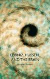 Leibniz, Husserl and the Brain