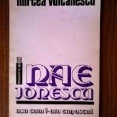 Mircea vulcanescu nae ionescu - Filosofie
