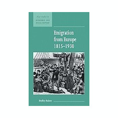 Emigration from Europe 1815 1930 - Carte in engleza