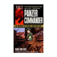 Panzer Commander: The Memoirs of Colonel Hans Von Luck - Carte in engleza