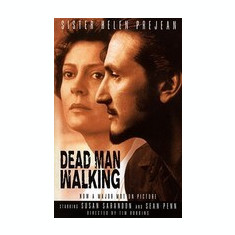 Dead Man Walking: An Eyewitness Account of the Death Penalty in the United States - Carte in engleza