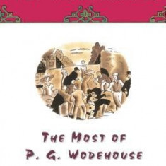 The Most of P.G. Wodehouse - Carte in engleza