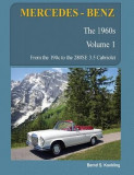 Mercedes-Benz, the 1960s, Volume 1: W110, W111, W112