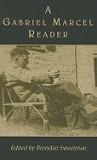 A Gabriel Marcel Reader