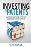 Investing in Patents: What Startup Investors Need to Know about Patents