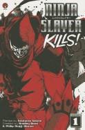 Ninja Slayer Kills, Volume 1 foto