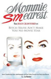 Mommie Smearest: See Joan Crawford in Bitch Selfie Ain't Make You No Movie Star