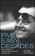 Five Easy Decades: How Jack Nicholson Became the Biggest Movie Star in Modern Times foto