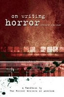 On Writing Horror: A Handbook by the Horror Writer's of America foto mare