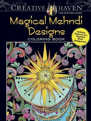 Creative Haven Magical Mehndi Designs Coloring Book: Striking Patterns on a Dramatic Black Background foto