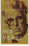 The Collected Poems of W.B. Yeats: Volume 1: The Poems