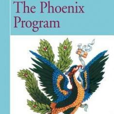 The Phoenix Program - Carte in engleza