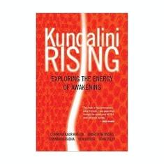 Kundalini Rising: Exploring the Energy of Awakening - Carte in engleza