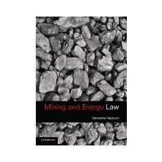 Mining and Energy Law - Carte in engleza