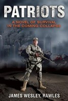Patriots: A Novel of Survival in the Coming Collapse foto mare