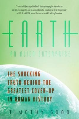 Earth: An Alien Enterprise: The Shocking Truth Behind the Greatest Cover-Up in Human History foto mare