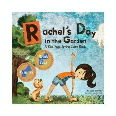 Rachel's Day in the Garden: A Kids Yoga Spring Colors Book - Carte in engleza