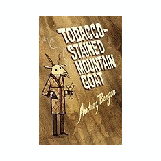 Tobacco-Stained Mountain Goat - Carte in engleza