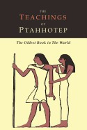 The Teachings of Ptahhotep: The Oldest Book in the World foto mare