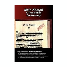 Mein Kampf: A Translation Controversy - Carte in engleza