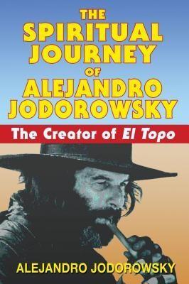 The Spiritual Journey of Alejandro Jodorowsky: The Creator of El Topo foto