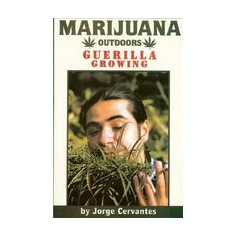 Marijuana Outdoors: Guerilla Growing - Carte in engleza