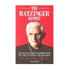 The Ratzinger Report - Carte in engleza