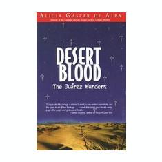 Desert Blood: The Juarez Murders - Carte in engleza