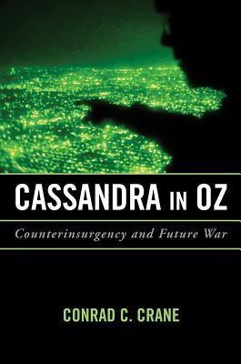 Cassandra in Oz: Counterinsurgency and Future War foto mare