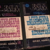LITERATURA UMANISMULUI SI RENASTERII- 2 VOL-CORNELIA COMOROVSKI-764 PG-