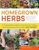 Homegrown Herbs: Gardening Techniques, Recipes, and Remedies for Growing and Using 101 Herbs foto mare
