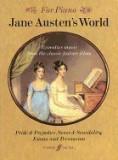 Jane Austen's World: Evocative Music from the Classic Feature Films Pride & Prejudice, Sense & Sensibility, Emma and Persuasion