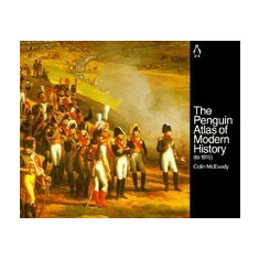 The Penguin Atlas of Modern History: To 1815 - Carte in engleza
