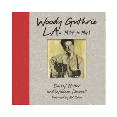 Woody Guthrie L.A.: 1937 to 1941 - Carte in engleza