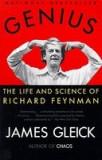 Genius Genius: The Life and Science of Richard Feynman the Life and Science of Richard Feynman