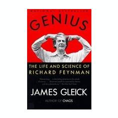 Genius Genius: The Life and Science of Richard Feynman the Life and Science of Richard Feynman - Carte in engleza