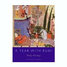 A Year with Rumi: Daily Readings - Carte in engleza
