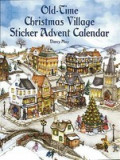 Old-Time Christmas Village Sticker Advent Calendar [With]