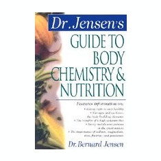 Dr. Jensen's Guide to Body Chemistry & Nutrition - Carte in engleza