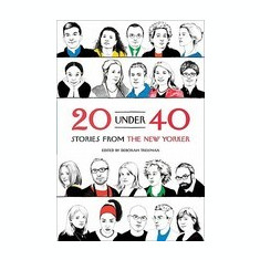20 Under 40: Stories from the New Yorker - Carte in engleza
