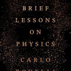 Seven Brief Lessons on Physics - Carte in engleza