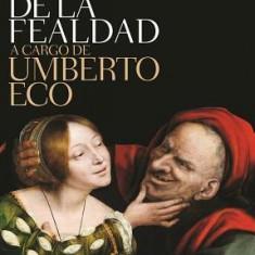 Historia de La Fealdad - Carte in engleza