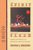 The Spirit and the Flesh: Sexual Diversity in American Indian Culture