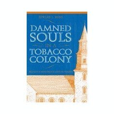 Damned Souls in a Tobacco Colony - Carte in engleza