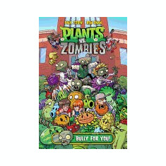 Plants vs. Zombies: Bully for You - Carte in engleza