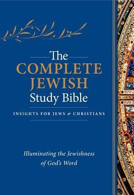 The Complete Jewish Study Bible: Illuminating the Jewishness of God's Word foto